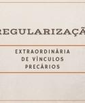 Regularização de vínculos precários